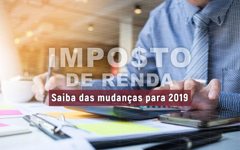 Saiba das mudanças do IRPF para 2019