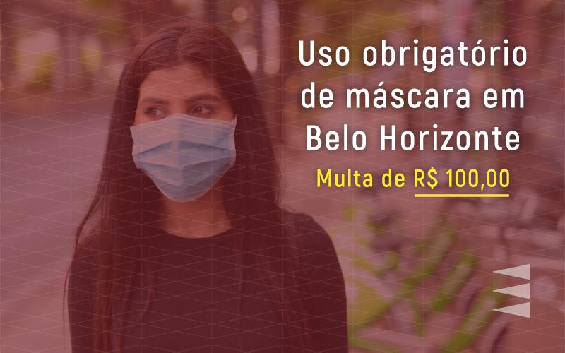 Uso obrigatório de máscara em BH