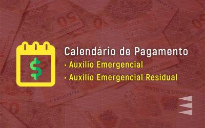 Calendário de Pagamento do Auxílio Emergencial e Residual
