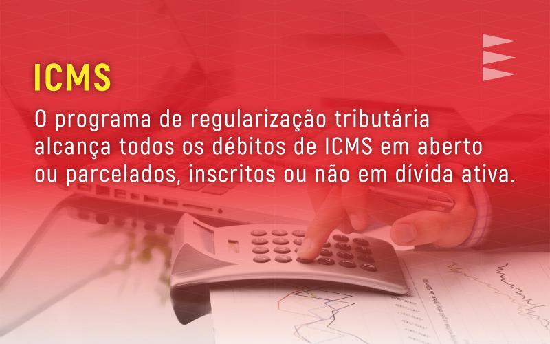 Regularização de Dívidas de ICMS